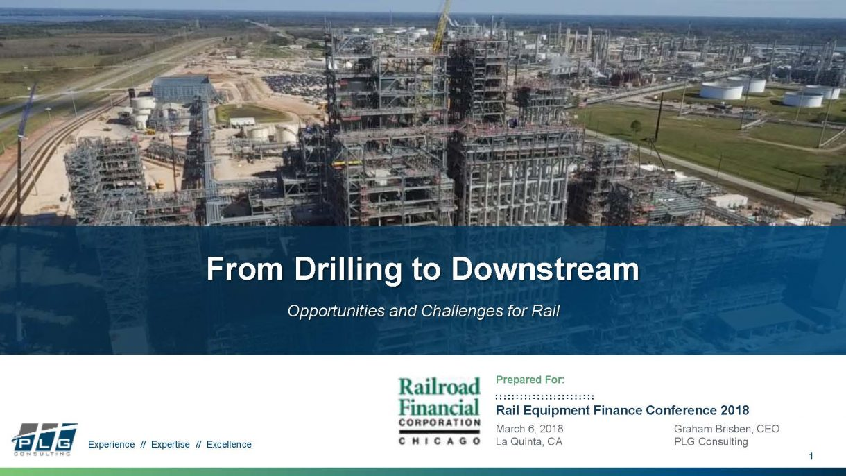 From Drilling to Downstream - Opportunities and Challenges for Rail
