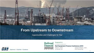 REFC Presentation Upstream to Downstream: Challenges and Opportunities for Rail image
